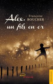 Alex, un fils en or