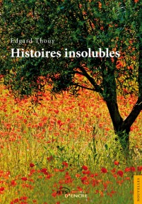 Histoires insolubles