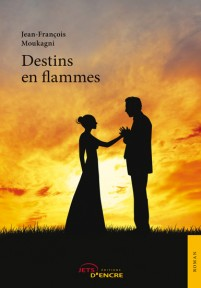 Destins en flammes