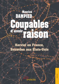 Coupables d'avoir raison