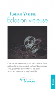 Eclosion vicieuse