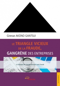 Le Triangle vicieux de la fraude